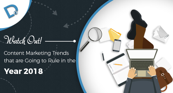 Content Marketing Trends 2018